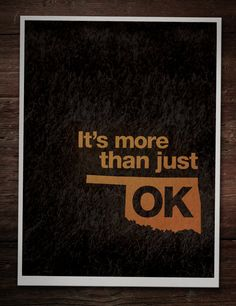 It's More Than Just OK Poster / $24 / geographicdesigner on Etsy