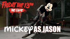 Mickey as Jason in Friday the 13th Game