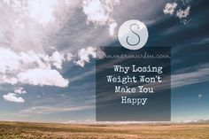 Losing weight won't make you happy! You'll just be skinny and unhappy! And hungry! Address these emotional issues first and then you'll be surprised how much easier it will be to lose the weight!