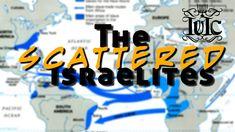 The Israelites: The Scattered Israelites