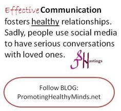 #Communication is key to #healthy #relationships. Social media is not the venue to have serious conversations.