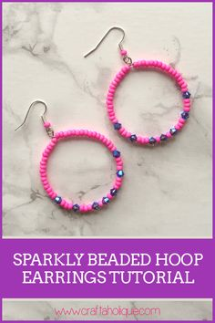 Find out how to make these pretty beaded hoop earrings in around 30 minutes! Jewellery making tutorial from Craftaholique.