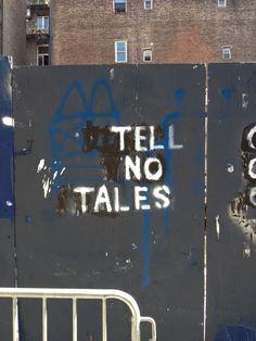 """Tell No Tales"" street art in NYC"