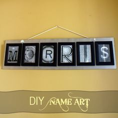 I was asked to make wall art incorporating the name Morris, and I remembered a photo letter art project from around Christmas time by Shanty 2 Chic. Here is my version, inspired by the lovely tutorial from Whitney! I made it using a piece of hardboard left over from another project, 6 Dollar
