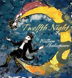 """William Shakespeare's """"12th Night"""""""