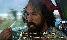 weed classic Tommy Chong chong cheech and chong up in smoke cheech cheech marin Funny Meme Pictures, Funny Quotes, Funny Memes, Cheech Y Chong, Friday Movie Quotes, Juicy J, Weed Humor, Hemp