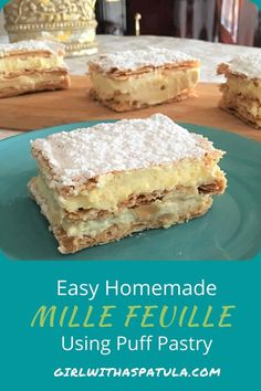 Homemade Mille Feuille using Puff Pastry | Girl With A Spatula | Easy! Best Blogs, Dessert Table, Delish, Sweet Treats, Good Food, Favorite Recipes, Sweets, Homemade, Cakes