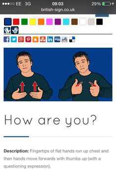 How are you English Sign Language, Australian Sign Language, Hand Sign Language, Sign Language For Kids, Sign Language Alphabet, British Sign Language, Learn Sign Language, Learn Bsl, Learn To Sign