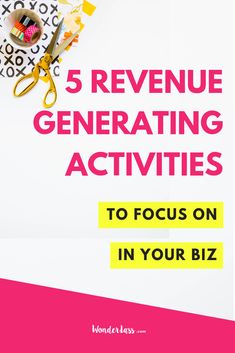 Wondering what to prioritize in your business? Here's 5 Revenue Generating Activities to Focus On in Your Biz!   #businesstips #onlinemarketing #emaillist #passiveincome #contentmarketing