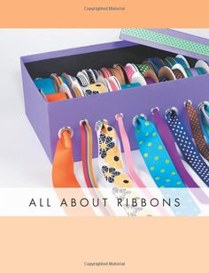 Amazon.com: The Complete Photo Guide to Ribbon Crafts: *All You Need to Know to Craft with Ribbon *The Essential Reference for Novice and Expert Ribbon Crafters ... Instructions for Over 100 Projects