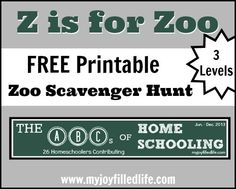 Z is for Zoo - The ABCs of Homeschooling {plus FREE printable zoo scavenger hunt pages} - My Joy-Filled Life Animal Activities For Kids, Zoo Activities, Summer Activities, Zoo Scavenger Hunts, Early Learning, Preschool Learning, Zany Zoo, 1st Grade Science, Letter To Parents