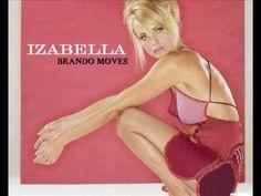 IZABELLA - BRANDO MOVES