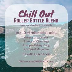 Great roller bottle recipe for when you're feeling a little on edge and irritable.  This blend of lavender, clary sage, ylang ylang, and marjoram will help you chill out.  click image for 20 more great essential oil roller bottle recipes and FREE PRINTABLE of all the recipes and roller bottle labels.