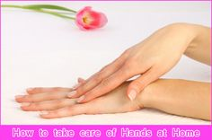 Top 5 Tips for How to take care of Hands at Home #SkinCare #HandCareTips