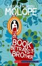 This Book Betrays My Brother by South African writer Kagiso Molope. Middle School Books, Middle School English, College Library, English Reading, Reading Challenge, Coming Of Age, Betrayal, Book Recommendations, How To Be Outgoing