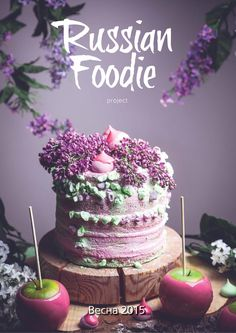 Russian Foodie Spring 2015  The First Russian Culinary Online Magazine