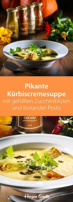 Pikante Kürbiscremesuppe mit gefüllten Zucchiniblüten und Koriander-Pesto