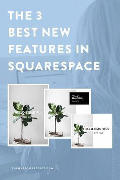 Recently, Squarespace launched new features and I'm excited to spread the word about them. Today, I'm sharing my 3 favorite new features that you need to try.