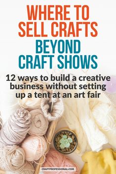 12 craft business ideas - Where to sell crafts when you can't sell at craft fairs. #craftbusinessideas #craftfairs #craftprofessional Craft Business, Business Ideas, Creative Business, Selling Crafts Online, Craft Online, Where To Sell, Selling Handmade Items, Creative Skills, Art Fair