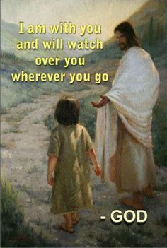 Blessed promise ~ always with me & watch over me