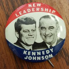 """Vintage """"New Leadership"""" Kennedy Johnson pinback campaign pin - 1960 RARE! by CnWsTexasTreasures on Etsy"""
