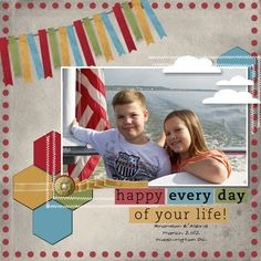 Happy Every Day Layout by Kimberly Van Diepen...Banner, Hexagon MDS.