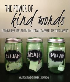 Using cheer jars to share kind words with one another has caused us to become more thoughtful. While it hasn't made things perfect, it has made a difference.