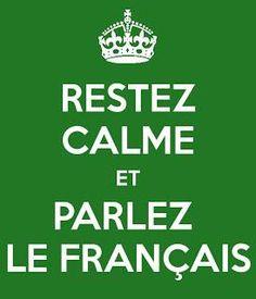 POSTER: Restez Calme et Parlez le français