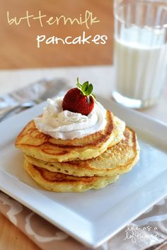 Life as a Lofthouse (Food Blog): Buttermilk Pancakes
