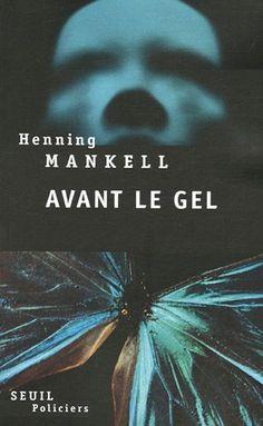 Avant le gel - Henning Mankell, Anna Gibson - Amazon.fr - Livres