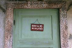 "10.	When I arrive at the store I am greeted by a sign that says ""Back in 10 minutes.""  I try my best to suppress my frustration, as I observe other patrons in the mall happily moving from store to store."