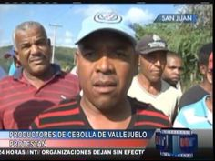 Productores De Cebolla De Vallejuelo Protestan #Video