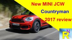 Car Review - New MINI JCW Countryman 2017 Review - Read Newspaper Tv