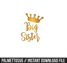 big sister gold foil clip art, Svg, Cricut Cut Files, Silhouette Cut Files  This listing is for an INSTANT DOWNLOAD. You can easily create your own