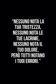 from the story frasi tristi by moon_the_night with reads. É vero,nessuno nota quello che dovrebbe notare Bff Quotes, Happy Quotes, Words Quotes, Italian Phrases, Italian Quotes, General Quotes, Quotes About Everything, Some Words, Meaningful Quotes