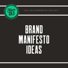 How to create a brand manifesto, inlucind real world examples Brand Manifesto, Creating A Brand, Create
