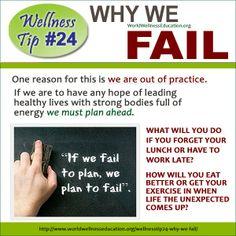 #Wellness Tip No. 24 - Why We #Fail