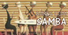 Confira alguns bares com samba ao vivo na cidade São Paulo