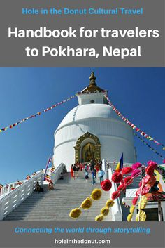 Having spent three months in Nepal in late 2010, much of the time in Pokhara, and returning for long-term stays over the following two years, I came to know the town quite well and wanted to share with other Nepal-bound travelers my tips for everything from the best hotels and restaurants, to the not-to-be missed sights, and even the best place to get a haircut.