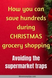 How you can save hundreds during Christmas grocery shopping. Supermarket shoppers beware. When you go grocery shopping during this festive season, take steps to control your spending. Find out how supermarkets uses psychological ways to get you to part with more of your cash. Find out their ways and you'll emerge the winner. Read at www.moremoneytips.com #grocery #shopping #savemoney