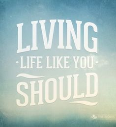 #Type #Typography #Typo #Art #Words #Print #Graphic #Design #Positive #Message #Motivation #Inspiration #Positivity #Motivation #Love #Cute #Script #Writing #Quote #Saying #Five #Words #FiveWords #Living #Life #Like #You #should
