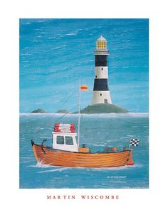 """Till then...""""Fishing Boat and Lighthouse"""" - a poster by Martin Wiscombe $25.20. I love it!"""
