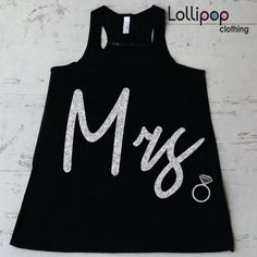 Hey, I found this really awesome Etsy listing at https://www.etsy.com/listing/189999553/mrs-glitter-tank-top-bride-to-be-tank