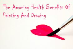 More than just being favorite pastimes, there are many health benefits of painting and drawing. #painting #drawing
