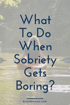 To Do When Sobriety Gets Boring? what to do when sobriety gets boring sobriety recovery quit drinkingwhat to do when sobriety gets boring sobriety recovery quit drinking Drug Addiction Recovery, Nicotine Addiction, Addiction Quotes, Addiction Therapy, Mantra, Relapse Prevention, Getting Sober, Overcoming Addiction, Quit Drinking