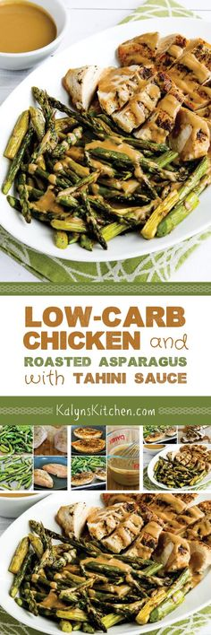 We swooned over this Chicken and Roasted Asparagus with Tahini Sauce, but if you don't have tahini you can sub peanut butter for a slightly different sauce that's still delicious, and this recipe is low-carb, Keto, low-glycemic, gluten-free, and South Beach Diet friendly. [found on KalynsKitchen.com]