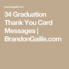 Graduation Thank You Card Messages  Messages Graduation Ideas