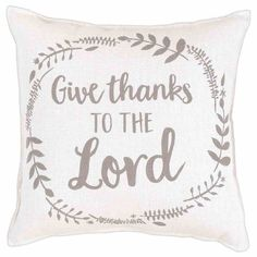 Buy Give Thanks to the Lord Pillow, X in Homeware format at Koorong Praying Couple, Let Your Light Shine, Light Of The World, Glass Cutting Board, Faith Hope Love, Love The Lord, You Are Amazing, Stainless Steel Travel Mug, Metallic Blue