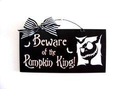 Beware of the Pumpkin King