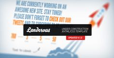 LANDEROUS V1.5 UNDER CONSTRUCTION PAGE DOWNLOAD Landerous is just another Under Construction/Coming Soon/Landing template – specially created to tell your visitor that your site is in progress. Clean and professional look with unique design will satisfy all your needs.
